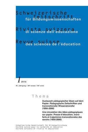 View Vol. 36 No. 1 (2014): Austausch pädagogischer Ideen auf dem Papier. Pädagogische Zeitschriften und transnationaler Wissenstransfer (1850–2000)