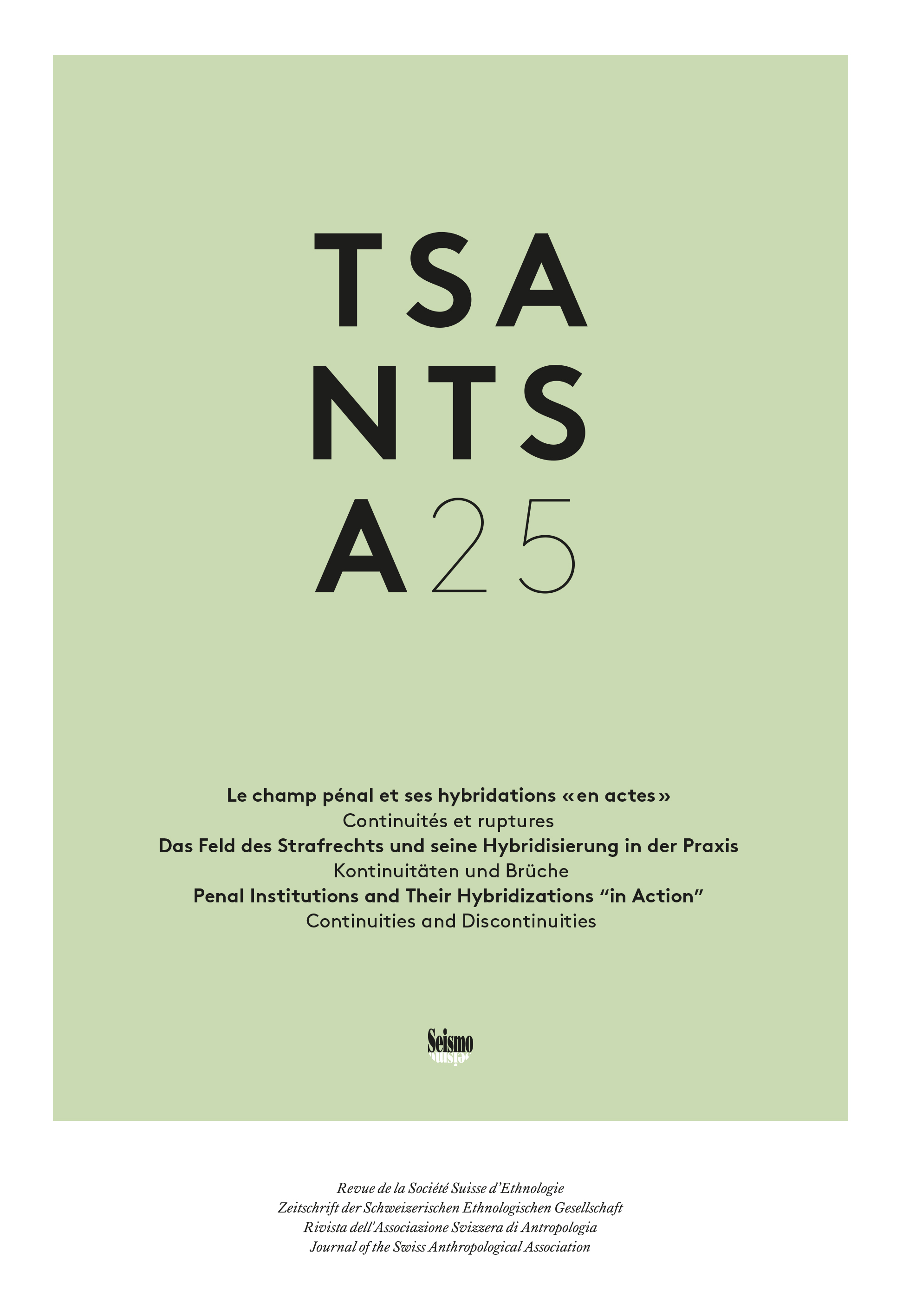 "TSANTSA cover 25/2020: Penal Institutions and Their Hybridizations ""in Action"""