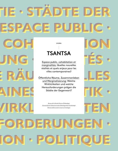 View Vol. 21 (2016): Espace public, cohabitation et marginalités: Quelles nouvelles réalités et quels enjeux pour les villes contemporaines ?